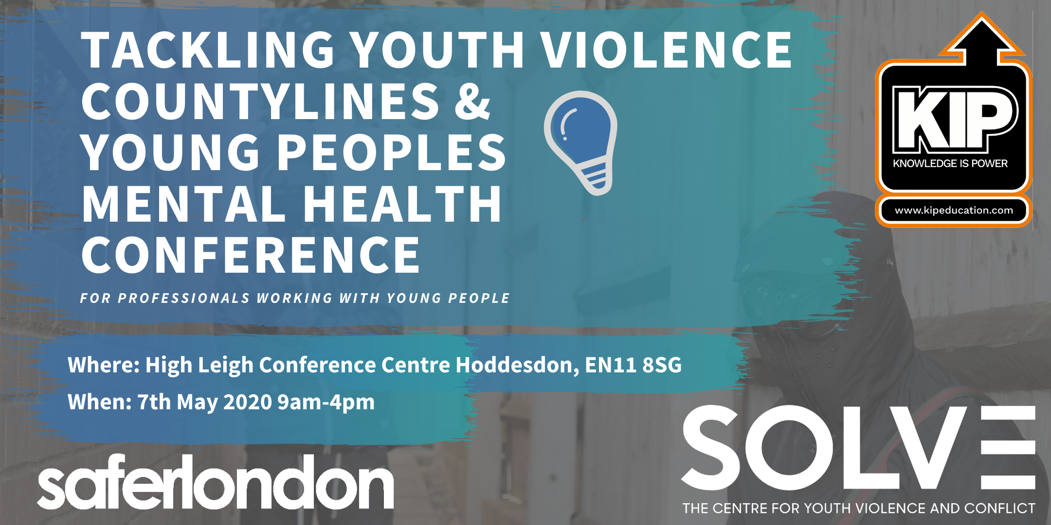 Tackling Youth Violence, Countylines & Young Peoples Mental Health Conference