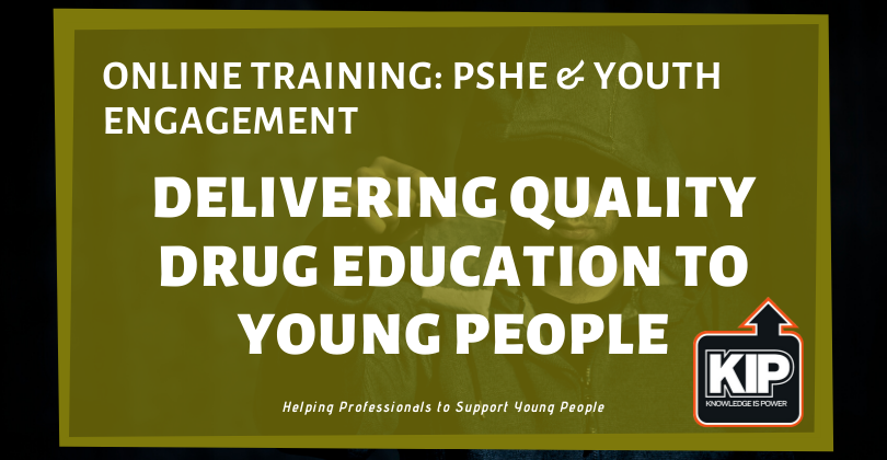 WEBINAR: PSHE & Youth Engagement – Delivering Quality Drug Education to Young People