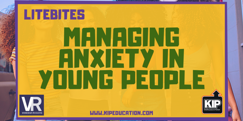 LiteBites: Managing Anxiety in Young People