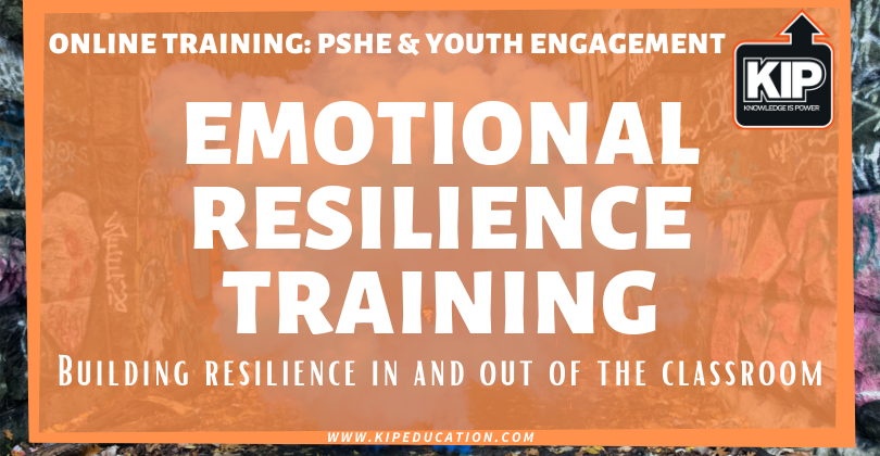 Online Training: Emotional Resilience Training – Building Resilience In & Out Of The Classroom