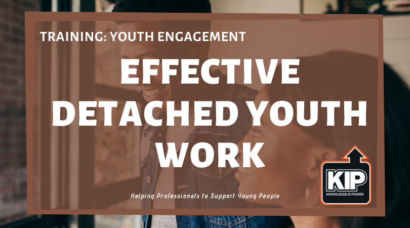 Webinar: Effective Detached Youth Work