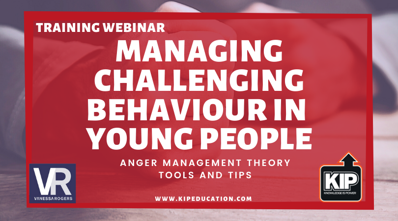 WEBINAR: Managing Challenging Behaviour in Young People