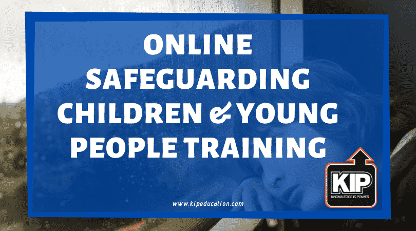 Online Safeguarding Children & Young People Training