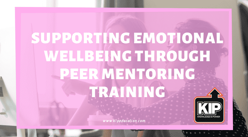 WEBINAR:  Supporting Emotional Wellbeing through Peer Mentoring Training