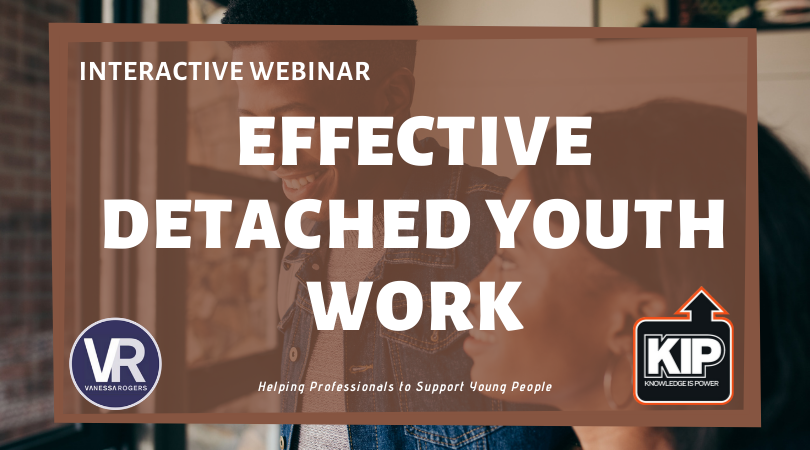 Interactive Webinar: Effective Detached Youth Work