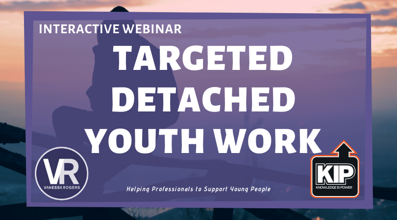Interactive Webinar: Targeted Detached Youth Work