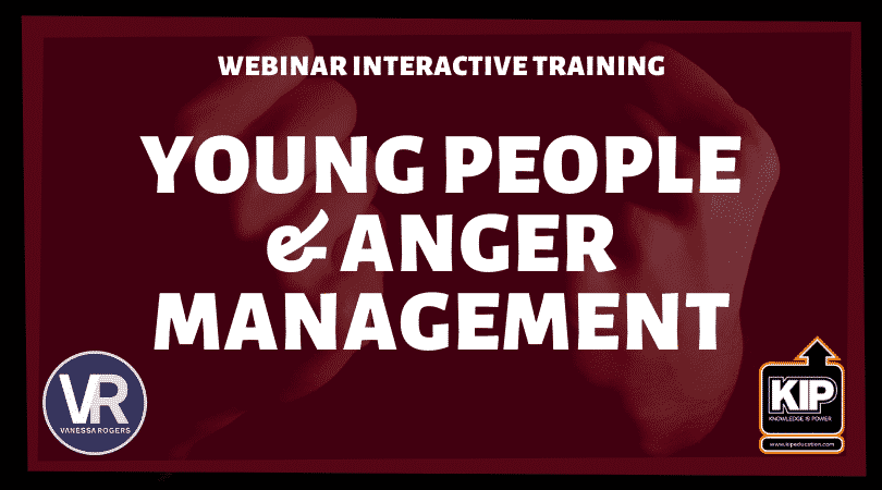 WEBINAR:  Young People and Anger Management Training