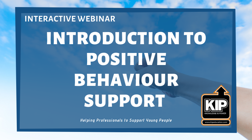 Interactive Webinar: Introduction to Positive Behaviour Support (PBS)